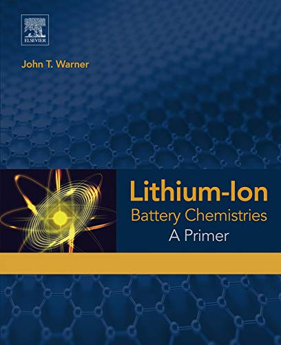 Lithium-Ion Battery Chemistries: A Primer ()