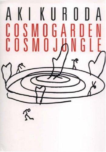 Download Cosmogarden Cosmojungle: Aki Kuroda PDF
