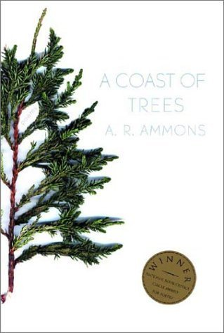 A Coast Of Trees By A. R. Ammons (2002-12-17)