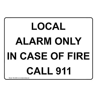 Amazon.com: ComplianceSigns Vinyl Local Alarm Only In Case ...
