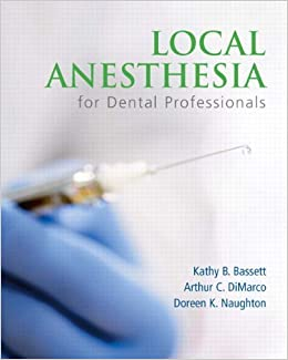 Local Anesthesia for Dental Professionals by Kathy Bassett (2009-09-04)