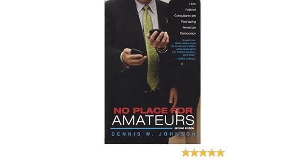 No place for amateur