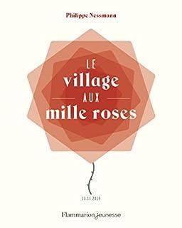 Le village aux mille roses : 13-11-2015