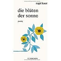 Die Blüten der Sonne: Poetry