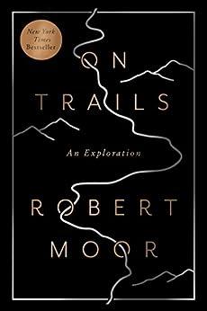 Trails Exploration Robert Moor ebook product image
