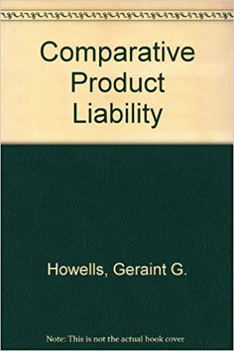 Download online Comparative Product Liability PDF, azw (Kindle), ePub