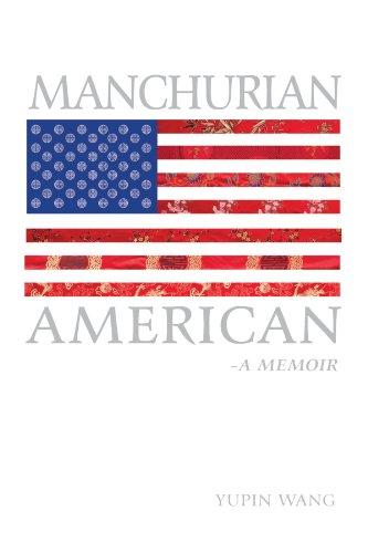 Manchurian American: A Memoir