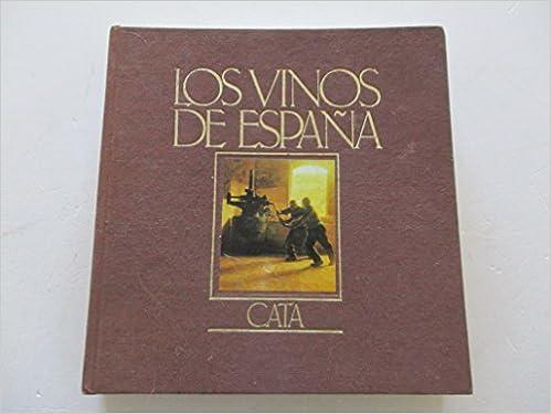 Los Vinos de España: Cata: Amazon.es: MIGUEL A. TORRES (TEXT ...