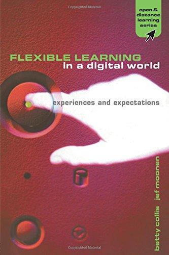 Flexible Learning in a Digital World: Experiences and Expectations (Open and Flexible Learning Series)