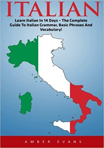 Basic Map Of Italy.Italian Learn Italian In 14 Days The Complete Guide To Italian