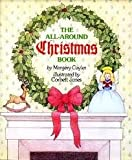 The All-Around Christmas Book, Margery Cuyler, 0030621836