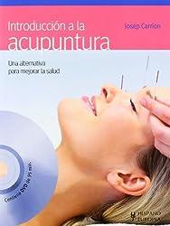 Introduccion a la acupuntura / Introduction to Acupuncture (Salud . Bienestar) (Spanish Edition)