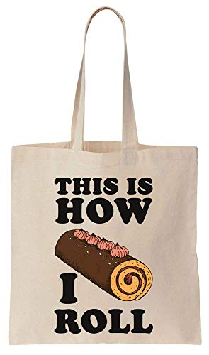 This Is How I Roll Cake Roll Cotton Canvas Tote Bag