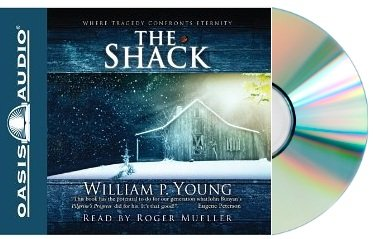 THE SHACK Audiobook:The Shack: Where Tragedy Confronts Eternity [Audiobook, CD, Unabridged]
