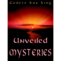 Unveiled Mysteries (English Edition)