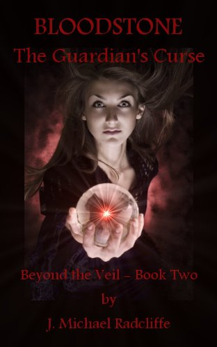 Bloodstone - The Guardian's Curse (Beyond the Veil Book 2)