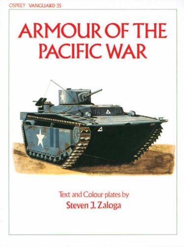 Armour of the Pacific War (Vanguard) Steven Zaloga