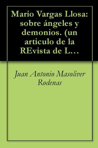 Mario Vargas Llosa: sobre ángeles y demonios. (un articulo de la REvista de Libros) (Spanish Edition)
