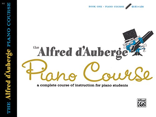 Alfred d'Auberge Piano Course Lesson Book, Bk 1: A Complete Course of Instruction for Piano Students - Course Students Book