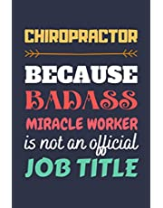 Chiropractor Gifts: Lined Notebook Journal Diary Paper Blank, an Appreciation Gift for Chiropractor to Write in (Volume 2)