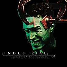 Industrial: Music of the Shadows V.3
