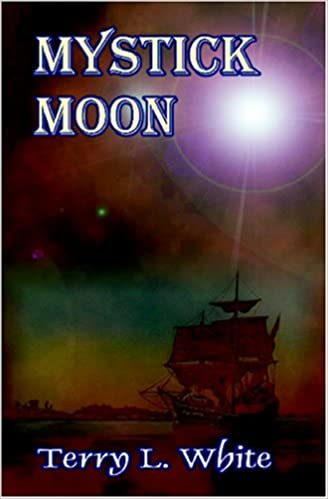 Mystick Moon: A Novel of Witchcraft in Old New England