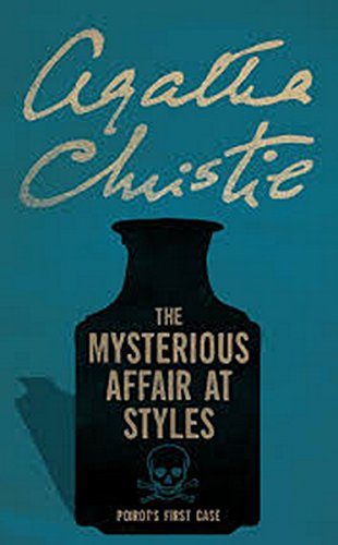 The Mysterious Affair At Styles: (Illustrated) by [Christie, Agatha]