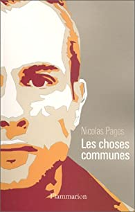 Les choses communes par Nicolas Pages