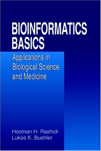Bioinformatics Basics: Applications in Biological Science and Medicine