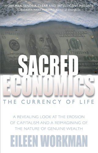 Sacred Economics: The Currency of Life Pdf