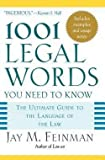img - for Jay M. Feinman: 1001 Legal Words You Need to Know : The Ultimate Guide to the Language of the Law (Paperback); 2005 Edition book / textbook / text book