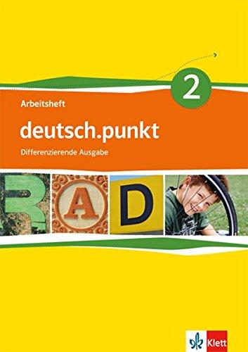 deutsch-punkt-2-differenzierende-ausgabe-arbeitsheft-klasse-6-deutsch-punkt-differenzierende-ausgabe-ab-2012
