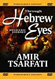 Through Hebrew Eyes - A Messianic Journey