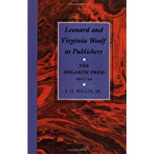 Leonard and Virginia Woolf as Publishers: The Hogarth Press, 1917–41