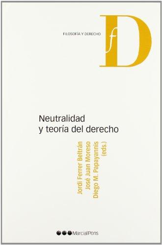 Neutralidad y teor�a del Derecho