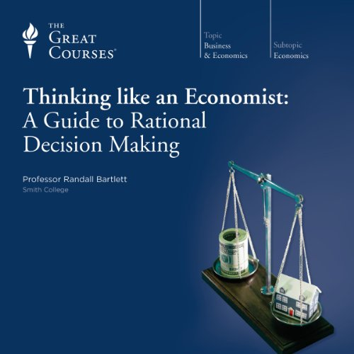 Thinking Like an Economist: A Guide to Rational Decision Making cover