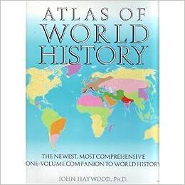 Atlas of world history john haywood 9780760706879 amazon books gumiabroncs Images