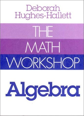 The Math Workshop: Algebra