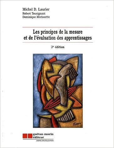 Téléchargement Les principes de la mesure et de l'évaluation des apprentissages pdf