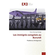 IMMIGRÉS CONGOLAIS AU BURUNDI (LES)