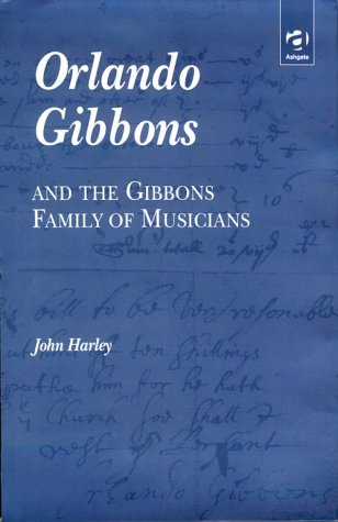 Orlando Gibbons and the Gibbons Family of Musicians