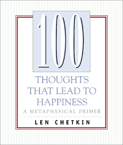 Read Online 100 Thoughts That Lead to Happiness PDF