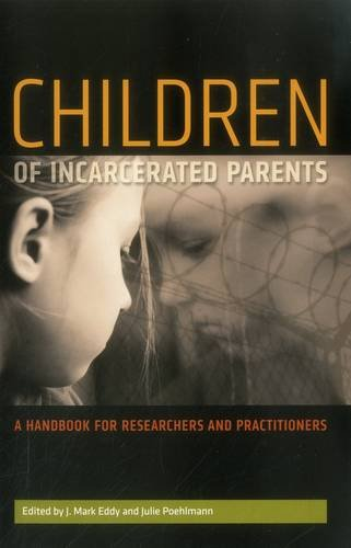 Children of Incarcerated Parents: A Handbook for...