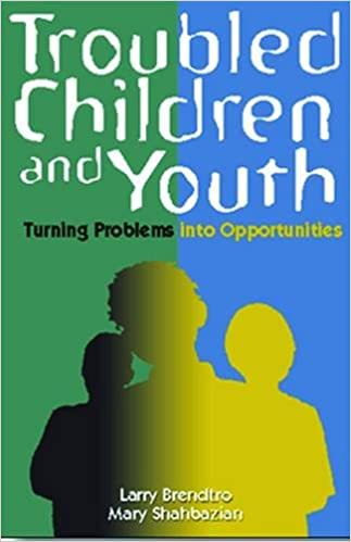 Book Troubled Children and Youth: Turning Problems into Opportunities