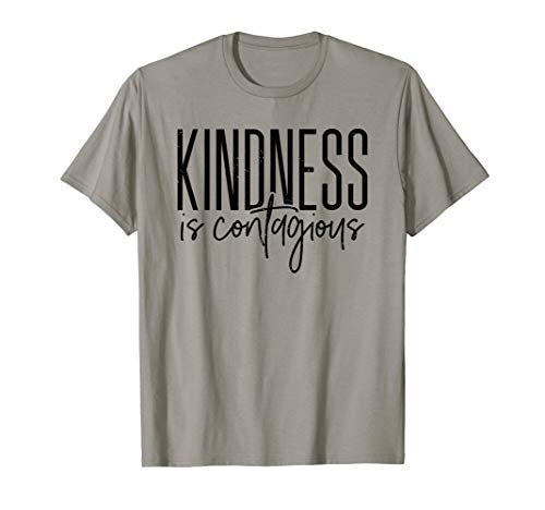 Cute kindness is contagious - popular teachers gift idea T-Shirt
