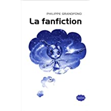 La fanfiction (French Edition)