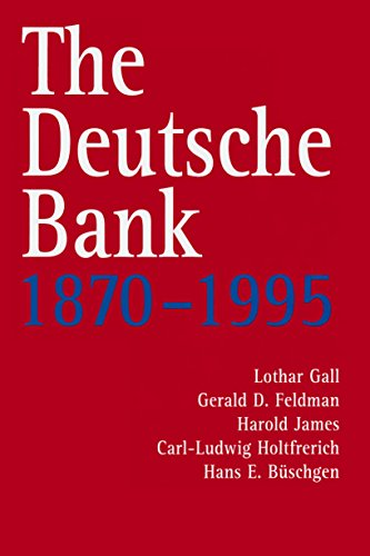The Deutsche Bank  1870 1995