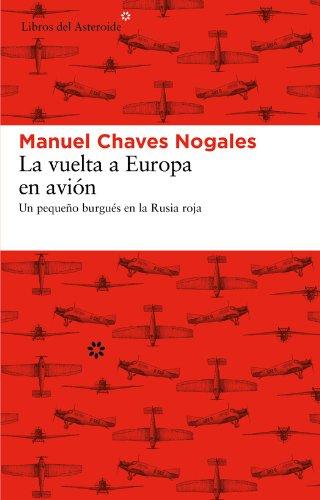 Descargar Libro La Vuelta A Europa En Avión Manuel Chaves Nogales