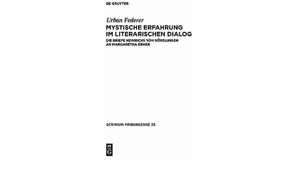 mystische erfahrung im literarischen dialog federer urban