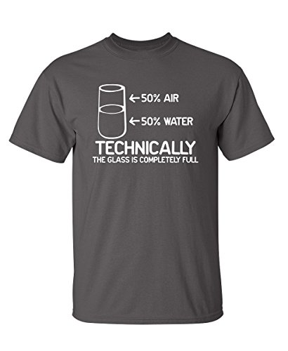 Feelin Good Tees Technically The Glass is Completely Science Sarcasm Funny Cool Humor T Shirt XL - Graphic Science Geek